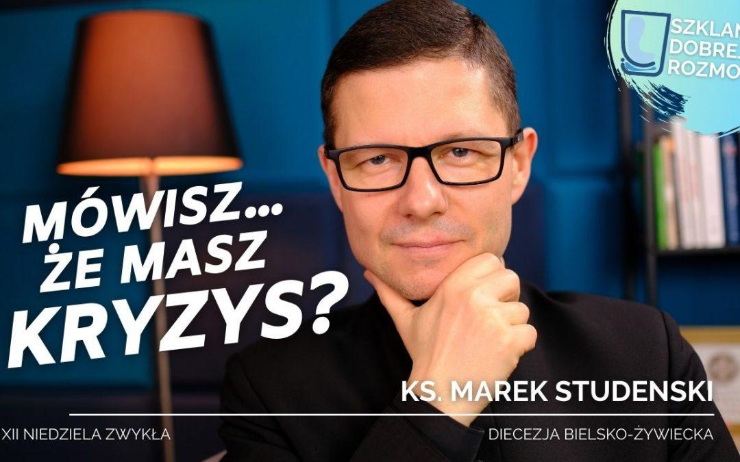 Więc mówisz… że masz kryzys? #S2E30