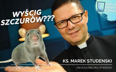 Wyścig szczurów? 29 Niedziela Zwykła B
